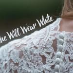 She Will Wear White