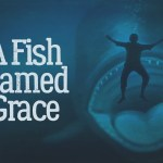 A Fish Named Grace