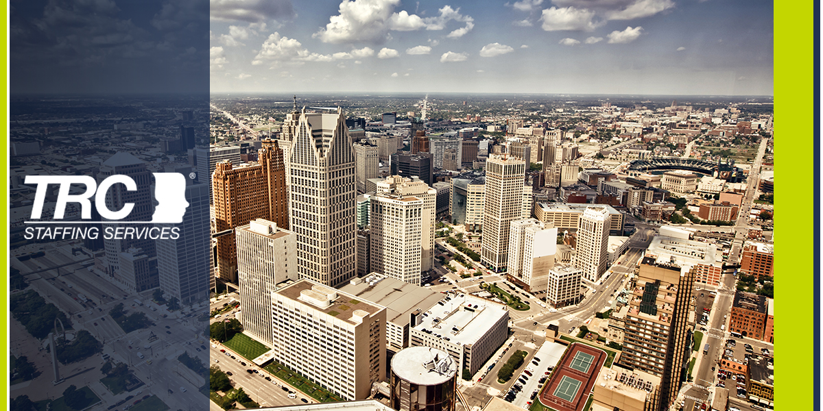Great Tips for Finding a Job in Detroit Today TRC Staffing
