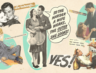 Sexism and Advertising: 20 Shocking Vintage Ads You Need to See Today