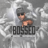 "Mississippi-Based Recording Artist GOGETIT Releases New Single ""BOSSED UP"""