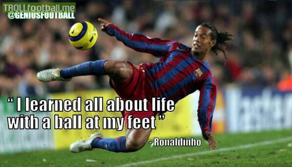 Dybala Soccer For Life Wallpaper Quotes Ronaldinho I Learned All About Life With A Ball At My