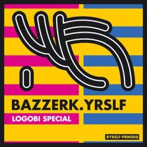 Bazzerk.Yrslf Logobi Special 300x300 Bazzerk.Yrslf   Logobi Special (Free EP)