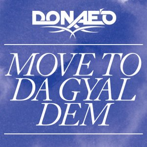 donaeo move to da gyal dem 300x300 Donaeo   Move To Da Gyal Dem (Free EP)