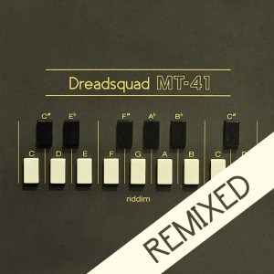 Dreadsquad 300x300 Dreadsquad   MT 41 Riddim REMIXED