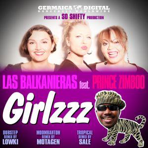 Las Balkanieras Les Balkanieras ft. Prince Zimboo   Girlzzz