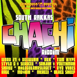 South Rakkas Chachi 300x300 South Rakkas Crew   Chachi Riddim