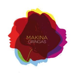 00425 300x300 Makina  Gringas (Free EP)
