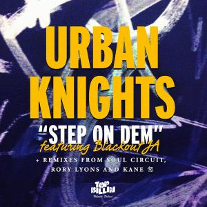 Urba Knights Urban Knights ft. Blackout JA   Step On Dem