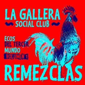 CMB CD 23 Cover WEB2 300x300 La Gallera Social Club – EP Remixes