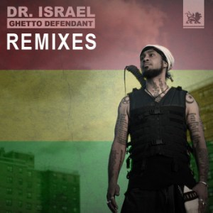 Dr Israel 300x300 Dr. Israel   Ghetto Defendant Remixes (Name Your Price)