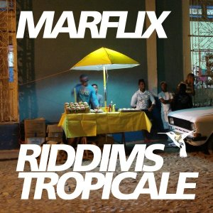 RIDDIMS TROPICALE271 300x300 Marflix   Riddims Tropicale #27