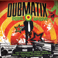 01 Dubmatix  Rebel Massive