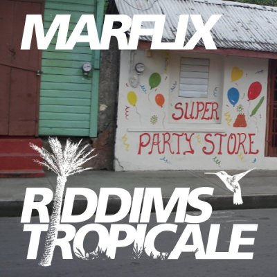 RIDDIMS TROPICALE 34