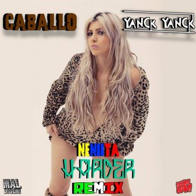 Neniita- Harder (Caballo & Y4nck Y4nck Remix)