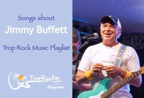 Trop Rock Songs About Jimmy Buffett Playlist
