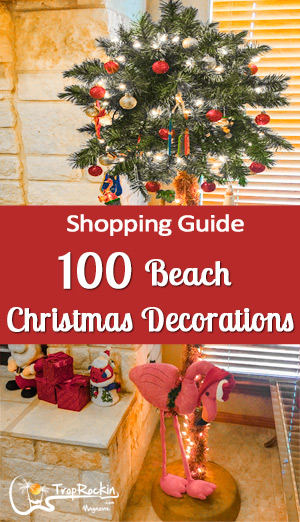 100 Beach Christmas Decorations Shopping Guide