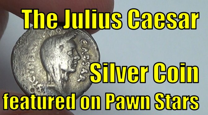 Julius Caesar Silver Coin featured on Pawn Stars from History Channel TV Show 2000 Year Old Roman Coin