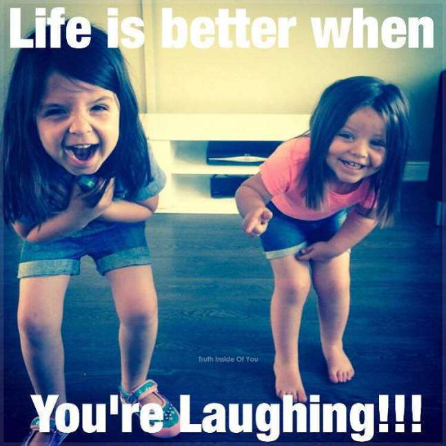 Life's better when you're laughing!