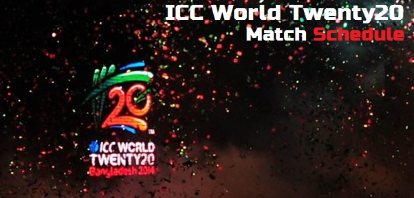 ICC T20 World Cup matches schedule 2014