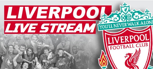 Liverpool Match Live Stream