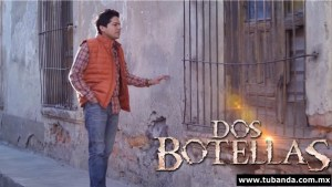 Banda Cuisillos - Video Dos Botellas