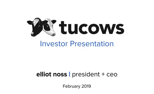 Investor Presentations and Reports Tucows Inc
