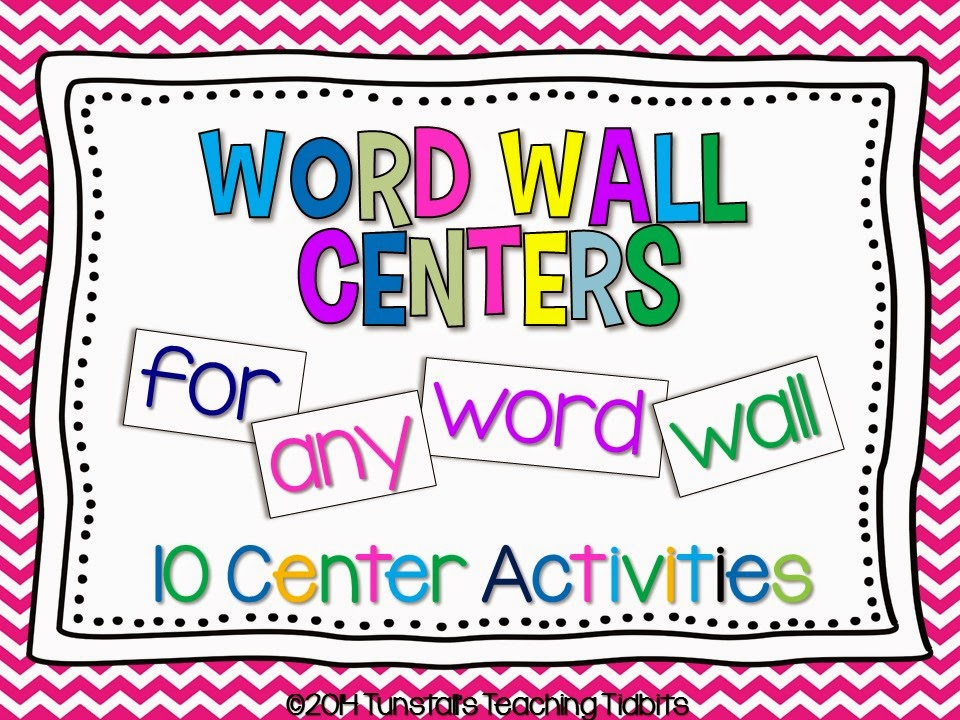 Word Wall Centers For Any Word Wall! - Tunstall\u0027s Teaching Tidbits