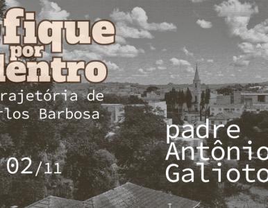 Padre Antônio Galioto: idealizador da primeira Festa do Leite