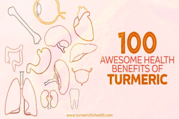 100 Awesome Health Benefits Of Turmeric