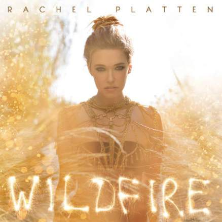 Rachel Platten's Wildfire