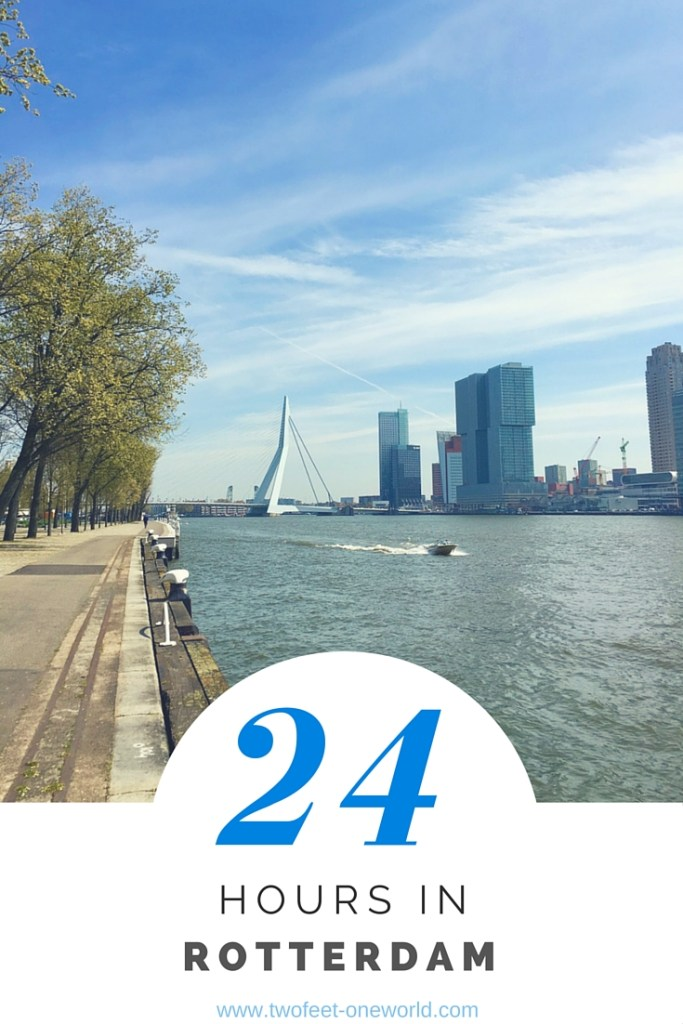 24 Hours in Rotterdam - Two Feet, One World