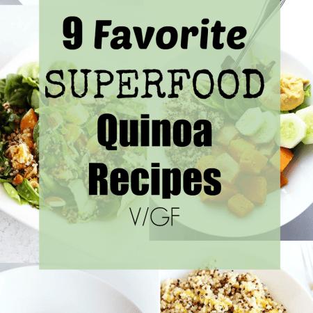 9 Favorite Superfood Quinoa Recipes! Quinoa Bowls, Quinoa Patty's, Mixed Veggie Quiona bowls! everything Quinoa Toda