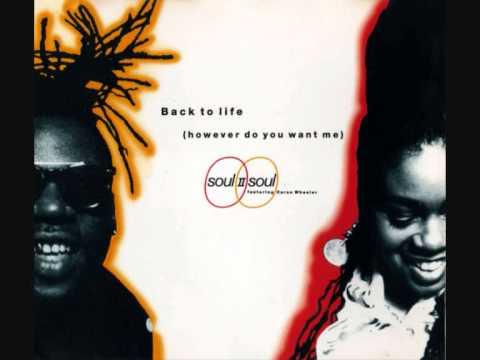 Soul II Soul Back to life