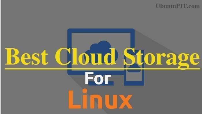 Best Cloud Storage for Linux 15 Reviewed and Compared for Linux Nerds