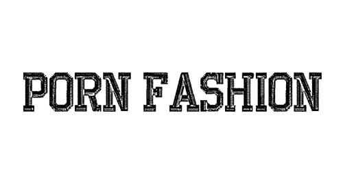 Porn Fashion Font