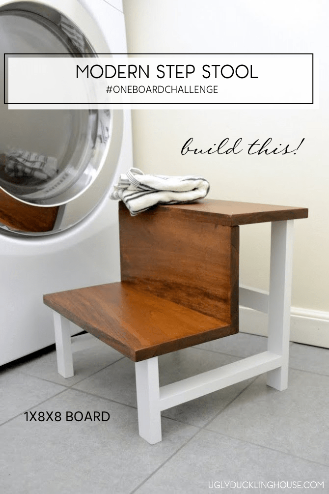 one board challenge - modern step stool - The Ugly Duckling House