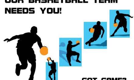 Our basketball team needs you!