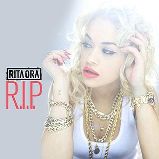 R.I.P.Rita Ora