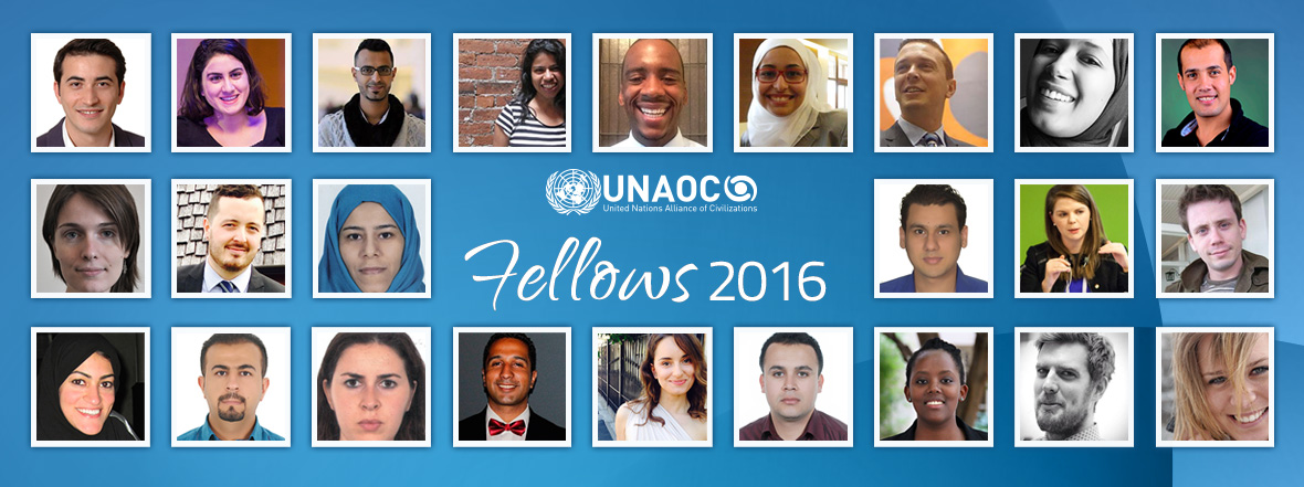 The United Nations Alliance of Civilizations (UNAOC) is pleased to announce the start of its 2016 Fellowship Program from October 23rd to November 23rd
