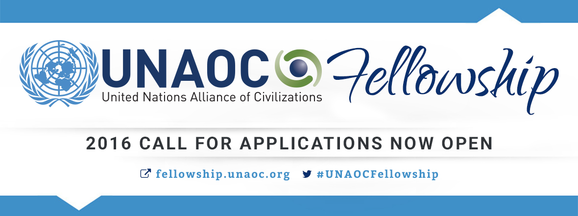 United Nations Alliance of Civilizations Launches Call for Applications for 2016 Fellowship Program