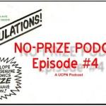 No-Prize Podcast Episode #4