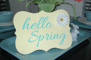 Hello Spring!  Fun sign with my Silhouette