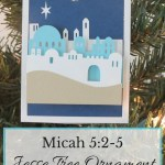 Jesse Tree Ornament Micah 5:2-5