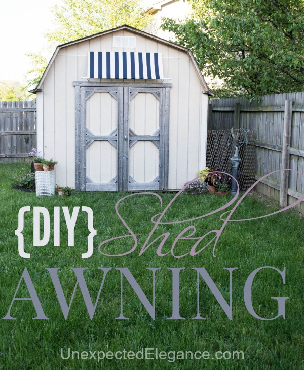 Diy Shed Awning Quick And Easy Unexpected Elegance