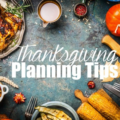 Thanksgiving Planning Tips