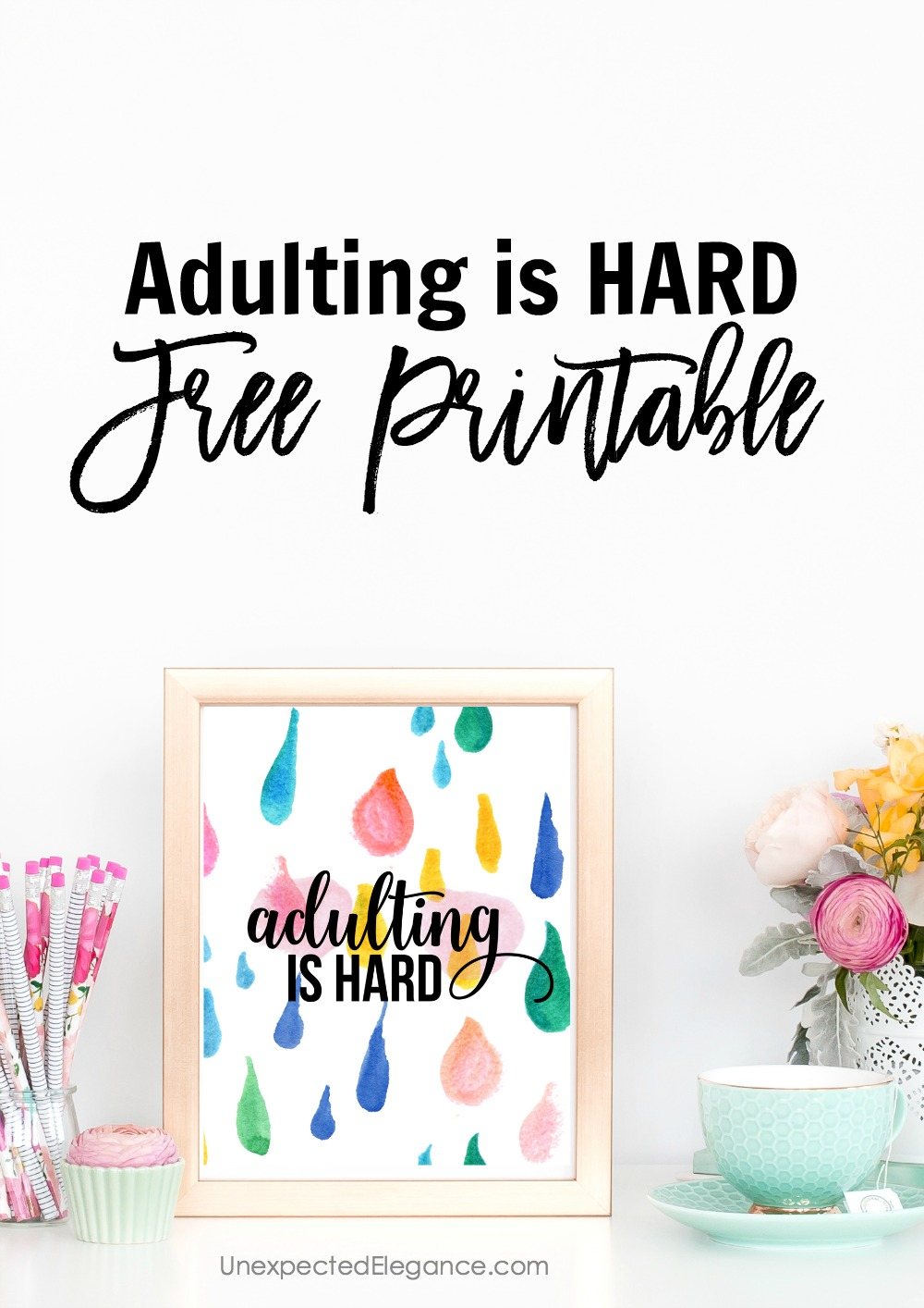Sometimes it's hard to be an adult!  Get this FREE, fun printable!