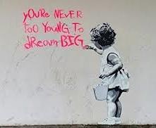 banksy dream big