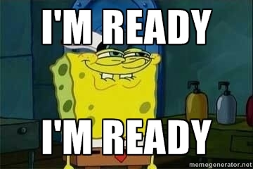 spongebob im ready