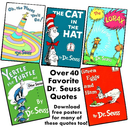 40+ Famous Dr Seuss Quotes Download free posters and graphics for